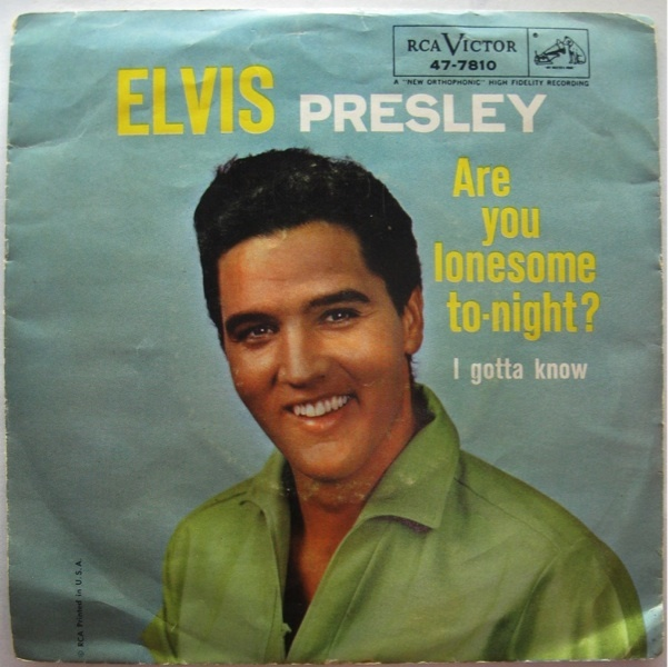Are You Lonesome Tonight 45 by Elvis Presley | Muskmellon ...