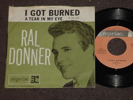 I Got Burned  Ral Donner